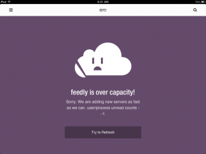 Feedly is over capacity!