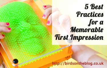 5 Best Practices for a Memorable First Impression