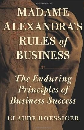 Cover of Madame Alexandra's Rules of Business