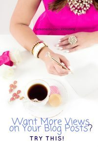 get more views on your blog posts