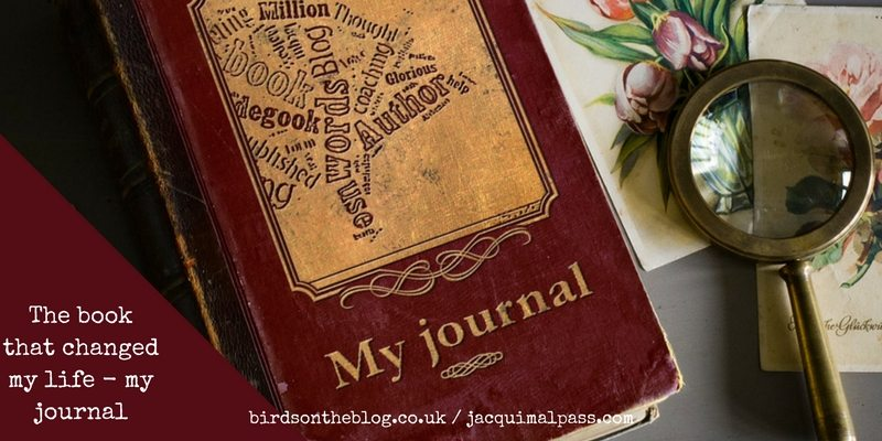 Birds The book that changed my life - my journal