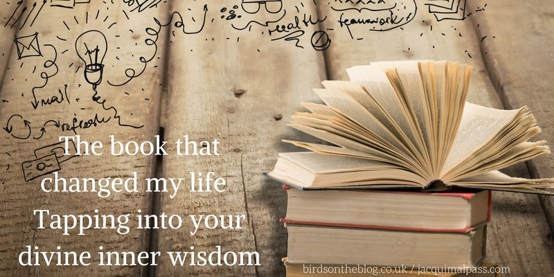 The book that changed my life – Tapping into your divine inner wisdom