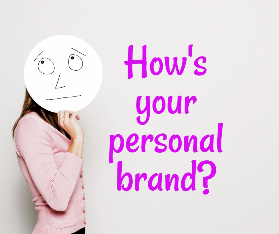 How's Your Personal Brand?