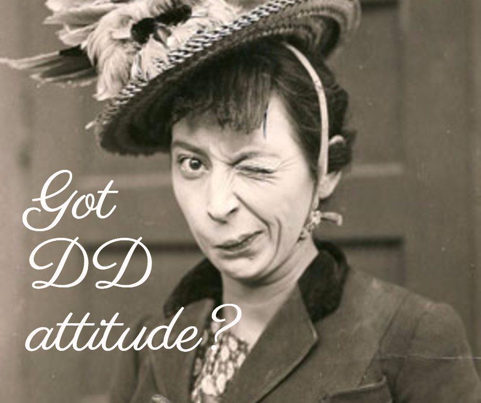Got DD Attitude?