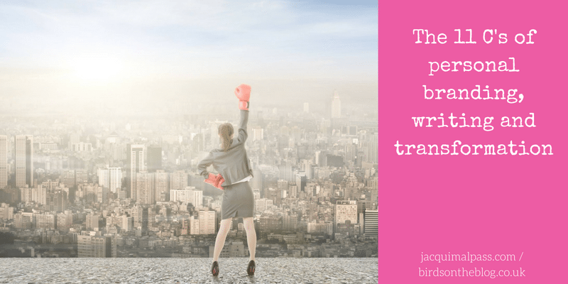 The 11 C's of personal branding, writing and transformation