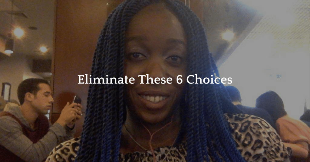 6 Choices You Will Regret in 6 Years