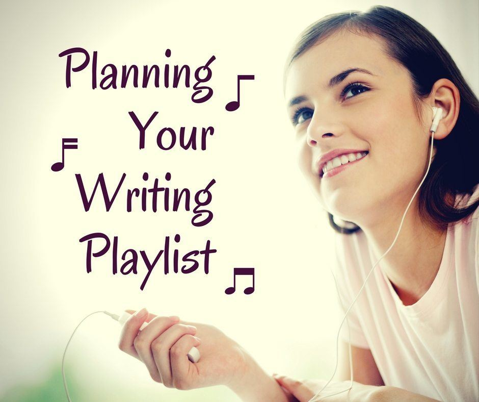 Planning your writing playlist